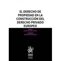 El derecho de propiedad en la construcción del derecho privado europeo