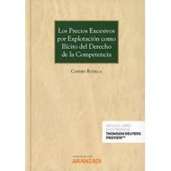 Los Precios Excesivos por Explotación como Ilícito del Derecho de la Competencia