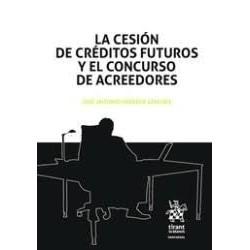 La cesión de créditos futuros y el concurso de acreedores
