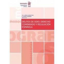 Delitos de odio: derecho comparado y regulación española