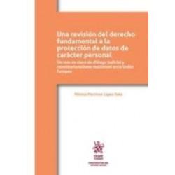 Una revisión del derecho fundamental a la protección de datos de carácter personal