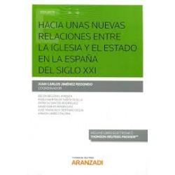 Hacia unas nuevas relaciones entre la Iglesia y el Estado en la España del siglo XXI