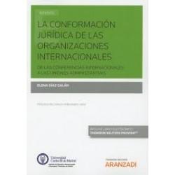 La conformación jurídica de las organizaciones internacionales