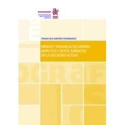 Menor y violencia de género: aspectos y retos jurídicos en la sociedad actual