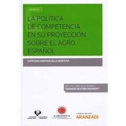 La política de competencia en su proyección sobre el agro español