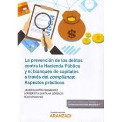 La prevención de los delitos contra la Hacienda Pública y el blanqueo de capitales a través del compliance: Aspectos prácticos