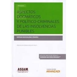 Aspectos dogmáticos y político-criminales de las insolvencias punibles