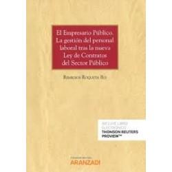 El Empresario Público. La gestión del personal laboral tras la nueva ley de Contratos del Sector Público