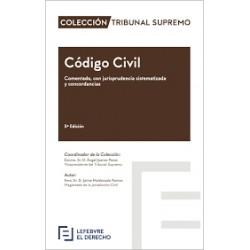 Código Civil. Comentado, con jurisprudencia sistematizada y concordancias