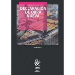 Declaración de Obra Nueva. Guía para no perderse en el Procedimiento Notarial de Declaración de Obra