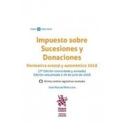Impuesto sobre Sucesiones y Donaciones. Normativa estatal y autonómica 2018