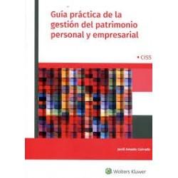 Guía práctica de la gestión del patrimonio personal y empresarial