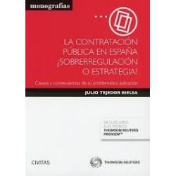 La contratación pública en España ¿sobrerregulación o estrategia?