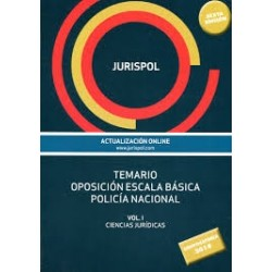 Temario oposición escala básica policía nacional. Volumen I. Ciencias Jurídicas
