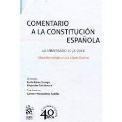 Comentario a la Constitución Española. Libro-Homenaje a Luis López Guerra