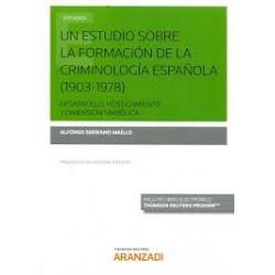 Un estudio sobre la formación de la Criminología española (1903-1978)