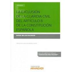 La exclusión de la guardia civil del artículo 8 de la Constitución Española