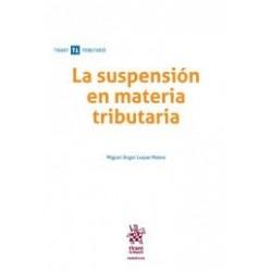 La suspensión en materia tributaria