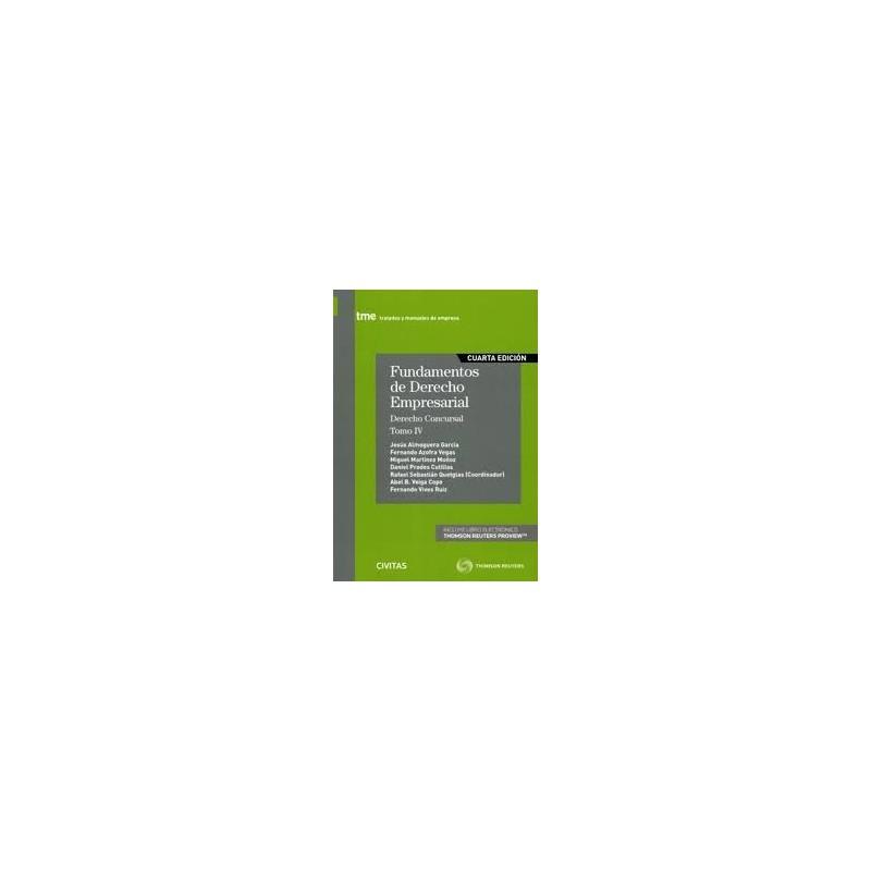 Fundamentos de Derecho Empresarial. Tomo IV. Derecho concursal