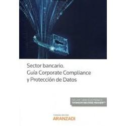 Sector bancario. Guía corporate compliance y protección de datos