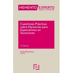 Memento Experto Cuestiones Prácticas sobre Herencias para Especialistas en Sucesiones