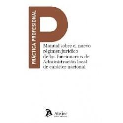 Manual sobre el nuevo régimen jurídico de los funcionarios de la Administración local de carácter nacional