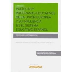Políticas y Programas Educativos de la Unión Europea y su Influencia en el Sistema Educativo Español