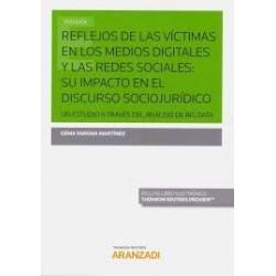 Reflejos de las víctimas en los medios digitales y las redes sociales: su impacto en el discurso sociojurídico