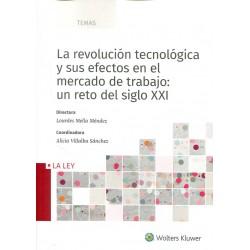 La revolución tecnológica y sus efectos en el mercado de trabajo: un reto del siglo XXI
