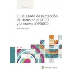 El Delegado de Protección de Datos en el RGPD y la nueva LOPDGDD