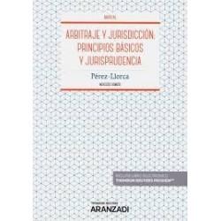 Arbitraje y jurisdicción: principios básicos y jurisprudencia