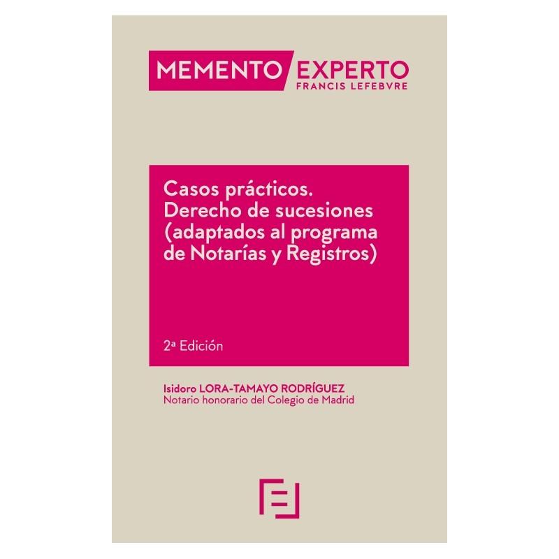 Casos prácticos Derecho de sucesiones (adaptados al programa de notarías y registros)