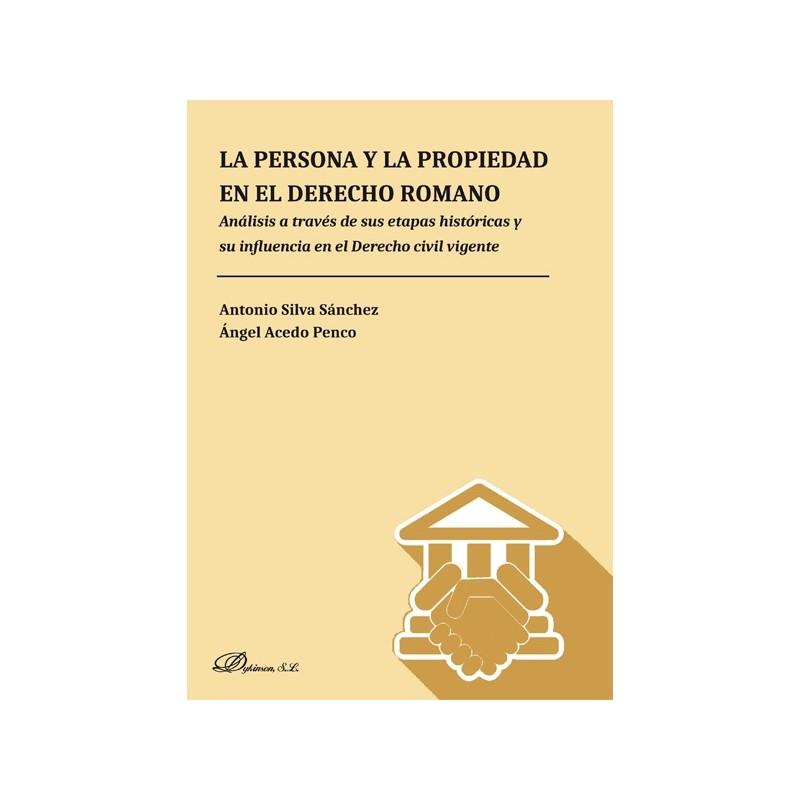La persona y la propiedad en el derecho romano