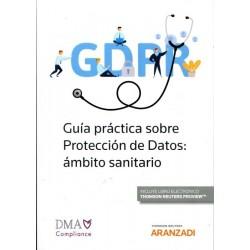 Guía Práctica sobre Protección de datos: ámbito sanitario
