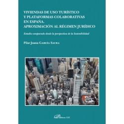 Viviendas de uso turístico y plataformas colaborativas en España. Aproximación al régimen jurídico