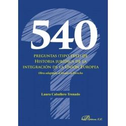540 preguntas (tipo test) de Historia jurídica de la integración de la Unión Europea