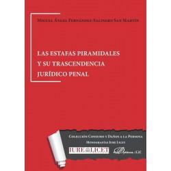 Las estafas piramidales y su trascendencia jurídico penal