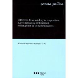 El derecho de sociedades y cooperativas: nuevos retos en su configuración y en la gestión de los administradores