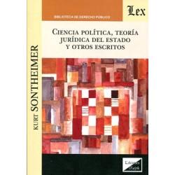 Ciencia política, teoría jurídica del Estado y otros escritos