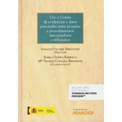 Uso y cesión de evidencias y datos personales entre procesos y procedimientos sancionadores o tributarios