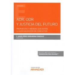 ADR, ODR y justicia del futuro