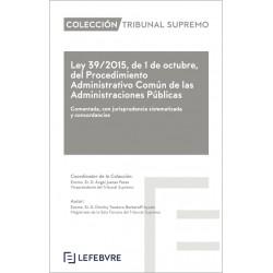 Ley del Procedimiento Administrativo Común de las Administraciones Públicas (L 39/2015)