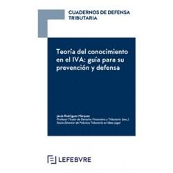 Cuadernos de Defensa Tributaria. Teoría del conocimiento en el IVA: guía para su prevención y defensa