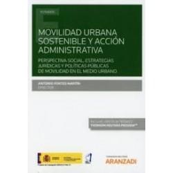 Movilidad Urbana Sostenible y Acción Administrativa