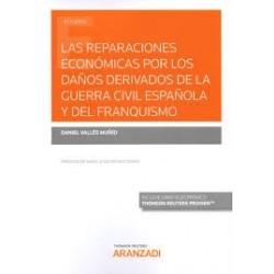 Las reparaciones económicas por los daños derivados de la guerra civil española y del franquismo