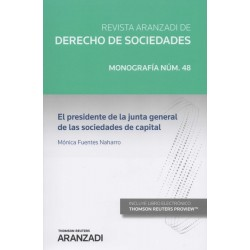 El presidente de la junta general de las sociedades de capital