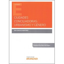Ciudades conciliadoras: urbanismo y género
