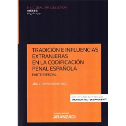 Tradición e influencias extranjeras en la codificación penal española