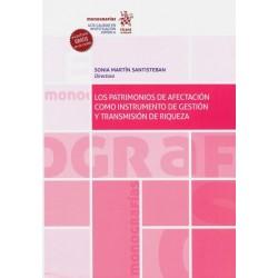 Los Patrimonios de Afectación Como Instrumento de Gestión y Transmisión de Riqueza