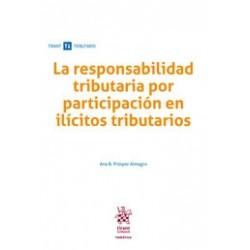 La responsabilidad tributaria por participación en ilícitos tributarios